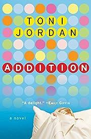 Addition: A Novel de Toni Jordan