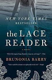 The Lace Reader: A Novel de Brunonia Barry