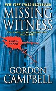 Missing Witness de Gordon Campbell