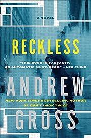 Reckless de Andrew Gross