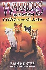 Warriors: Code of the Clans (Warriors Field…