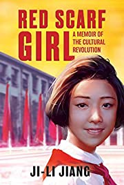 Red Scarf Girl: A Memoir of the Cultural…