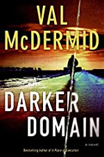 A Darker Domain by Val McDermic
