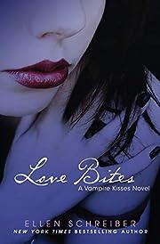 Vampire Kisses 7: Love Bites av Ellen…