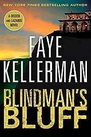 Blindman's Bluff: A Decker and Lazarus Novel…