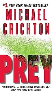 Prey – tekijä: Michael Crichton