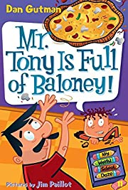 My Weird School Daze #11: Mr. Tony Is Full…