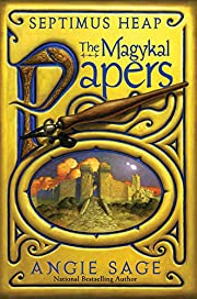 Septimus Heap: The Magykal Papers de Angie…