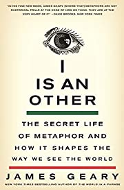 I Is an Other: The Secret Life of Metaphor…