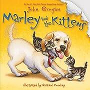 Marley and the Kittens por John Grogan
