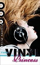 The Vinyl Princess by Yvonne Prinz