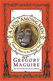 A lion among men de Gregory Maguire