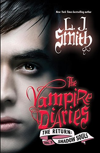 Image for The Vampire Diaries: Shadow Souls (The Return: Vol. 2)