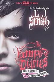 The Vampire Diaries: The Return: Shadow…