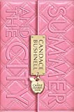 Summer and the City (Book) written by Candace Bushnell