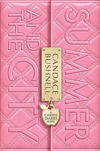Summer and the City written by Candace Bushnell