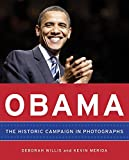 Obama : the historic campaign in photographs