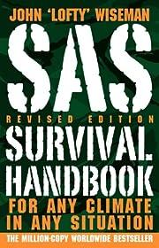 SAS Survival Handbook, Revised Edition: For…