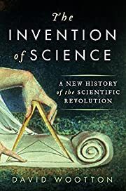 The Invention of Science: A New History of…