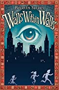 Walls Within Walls by Maureen Sherry