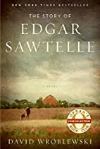 The Story of Edgar Sawtelle by David…