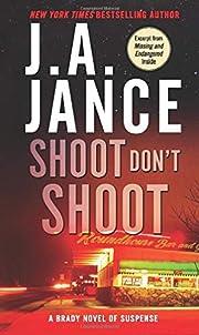 Shoot Don't Shoot – tekijä: J. A.…