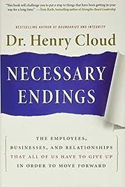 Necessary Endings af Henry Cloud