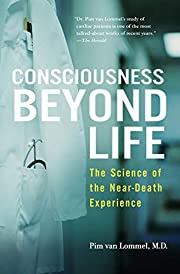 Consciousness Beyond Life: The Science of…