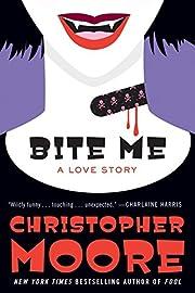 Bite Me: A Love Story av Christopher Moore