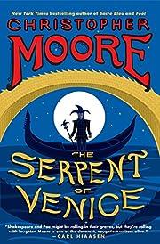 The Serpent of Venice: A Novel por…