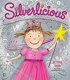 Silverlicious (Pinkalicious) por Victoria…