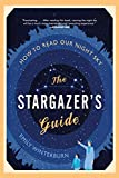 The Stargazer's Guide (Book) written by Emily Winterburn