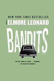 Bandits: A Novel por Elmore Leonard