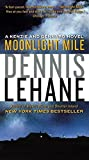 Moonlight Mile (2010) (Book) written by Dennis Lehane