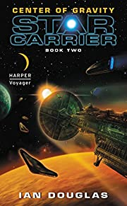 Center of Gravity: Star Carrier: Book Two…