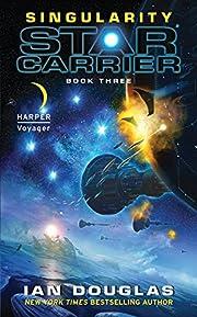 Singularity (Star Carrier, Book 3) af Ian…
