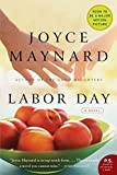 Labor Day (2009) (Book) written by Joyce Maynard