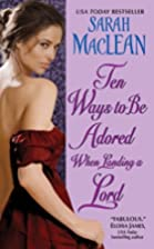 Ten Ways to Be Adored When Landing a Lord by…