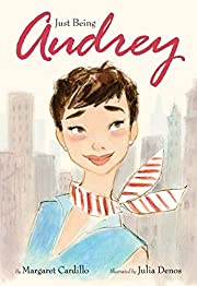 Just Being Audrey – tekijä: Margaret…