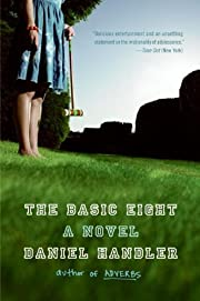 The Basic Eight: A Novel av Daniel Handler