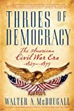 Throes of democracy : the American Civil War era, 1829-1877 / Walter A. McDougall