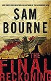 The final reckoning : a novel / Sam Bourne