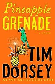 Pineapple Grenade: A Novel (Serge Storms)…