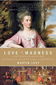 Love and Madness: The Murder of Martha Ray,…