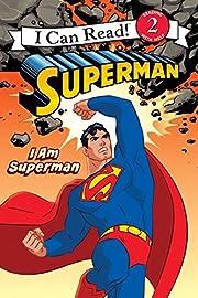 I Am Superman de Various Authors