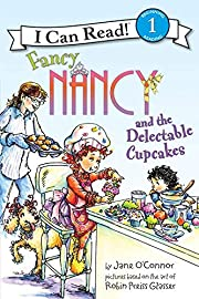 Fancy Nancy and the Delectable Cupcakes (I…