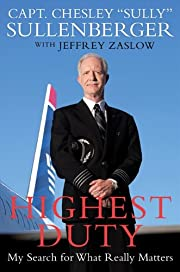 Highest Duty: My Search for What Really…