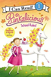 Pinkalicious: School Rules! (I Can Read…
