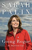 Going Rogue: An American Life (2009) (Book) written by Sarah Palin