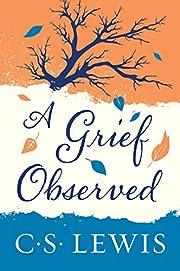 A Grief Observed af C. S. Lewis